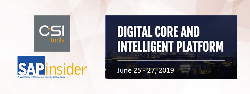 CSI tools at SAPInsider Digital Core and Intelligent Platform
